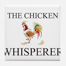 The Chicken Whisperer Tile Coaster