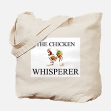 The Chicken Whisperer Tote Bag