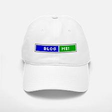 Blog Me! Baseball Baseball Cap