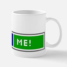 Blog Me! Mug