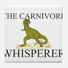 The Carnivore Whisperer Tile Coaster