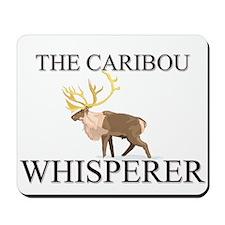 The Caribou Whisperer Mousepad