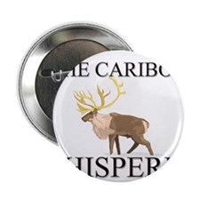 """The Caribou Whisperer 2.25"""" Button"""