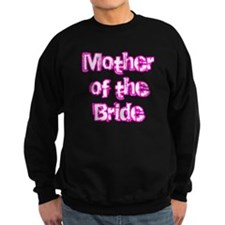 Mother if the Bride Sweatshirt