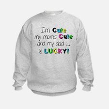 Im Cute... Sweatshirt