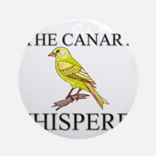 The Canary Whisperer Ornament (Round)