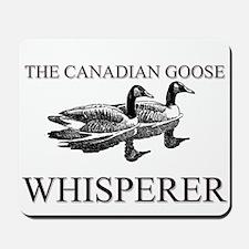 The Canadian Goose Whisperer Mousepad