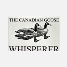 The Canadian Goose Whisperer Rectangle Magnet
