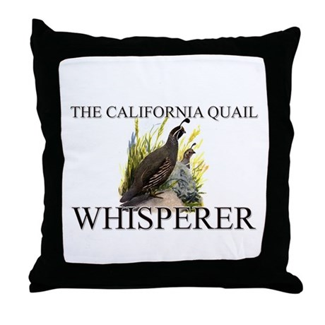 The California Quail Whisperer Throw Pillow