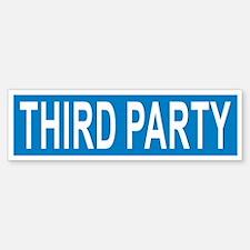Third Party Bumper Bumper Bumper Sticker