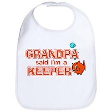 Grandpa Said I'm A Keeper Bib