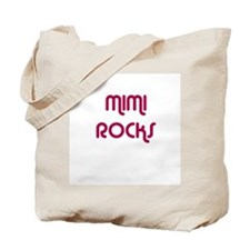 MIMI ROCKS Tote Bag