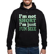 I'm not short! Hoodie