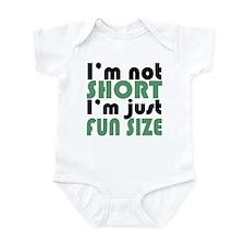 I'm not short! Infant Bodysuit