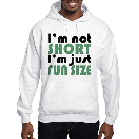 I'm not short! Hooded Sweatshirt