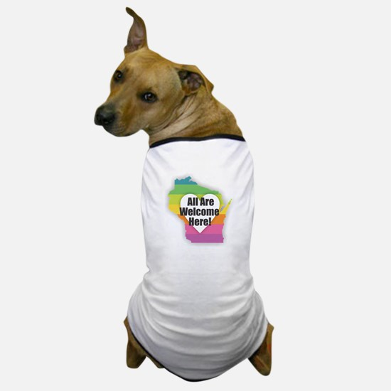 Wisconsin - All Are Welcome Here Dog T-Shirt