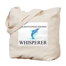 The Bottlenose Dolphin Whisperer Tote Bag
