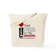 I Wear Pearl For My Grandma 9 Tote Bag