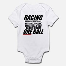 Racing is the only real sport Infant Bodysuit
