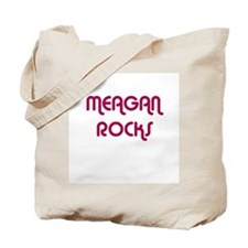 MEAGAN ROCKS Tote Bag