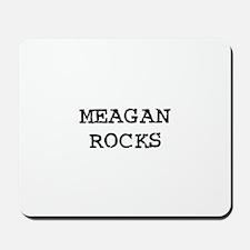 MEAGAN ROCKS Mousepad