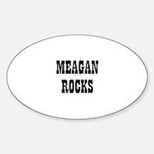 MEAGAN ROCKS Oval Decal