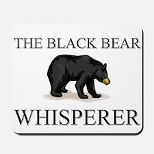 The Black Bear Whisperer Mousepad