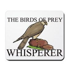 The Birds Of Prey Whisperer Mousepad