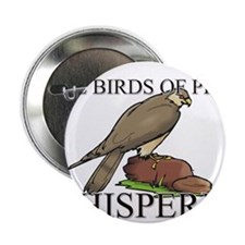 "The Birds Of Prey Whisperer 2.25"" Button (10 pack)"