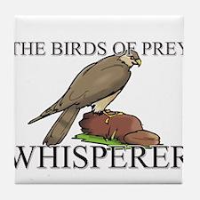 The Birds Of Prey Whisperer Tile Coaster