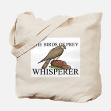The Birds Of Prey Whisperer Tote Bag