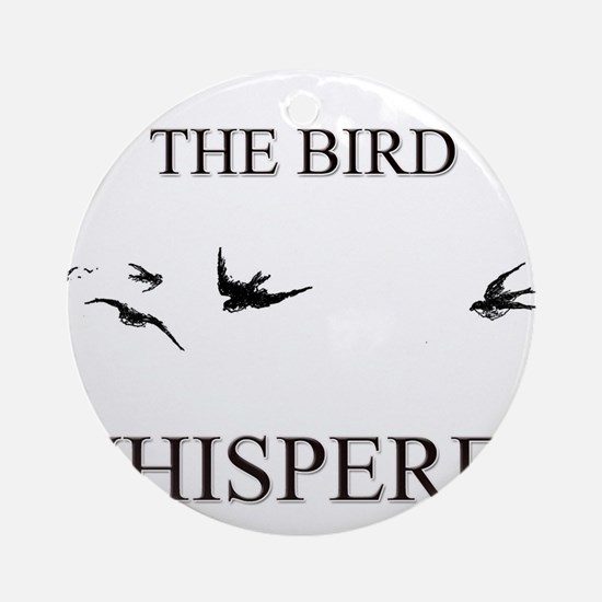 The Bird Whisperer Ornament (Round)