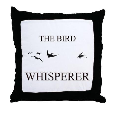 The Bird Whisperer Throw Pillow