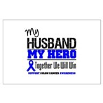 ColonCancerHero Husband Large Poster