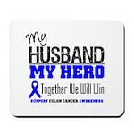 ColonCancerHero Husband Mousepad