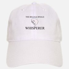 The Beluga Whale Whisperer Baseball Baseball Cap