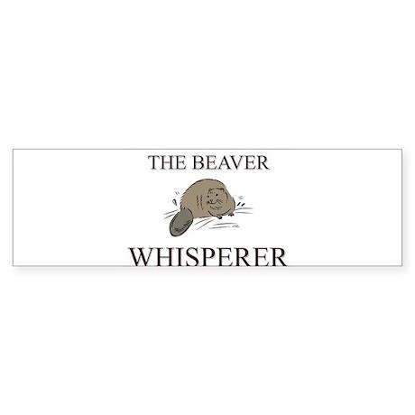 The Beaver Whisperer Bumper Sticker
