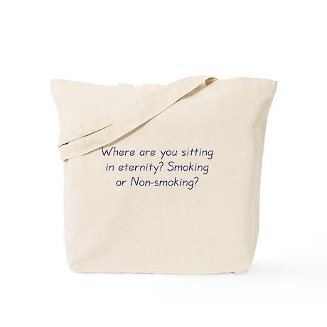 Smoking or Nonsmoking Tote Bag
