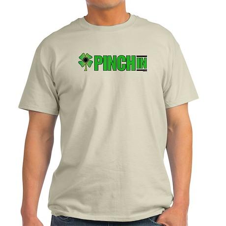 pinch in Light T-Shirt
