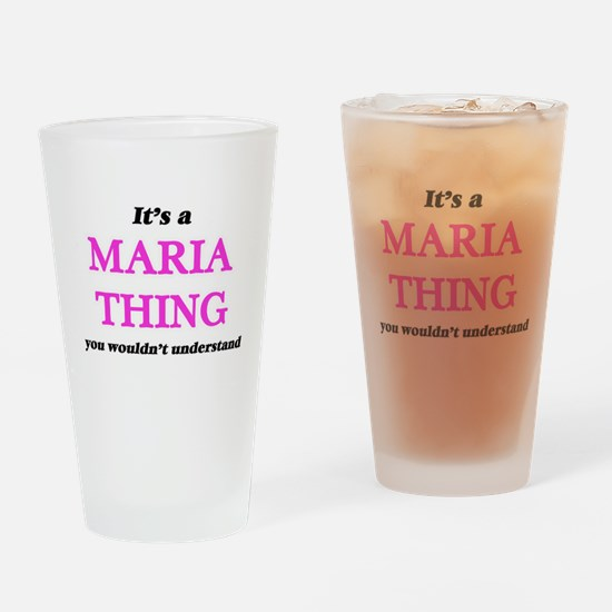 It's a Maria thing, you wouldn& Drinking Glass