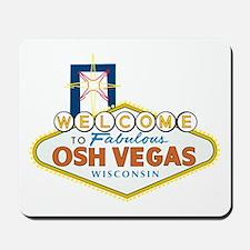 Osh Vegas Mousepad
