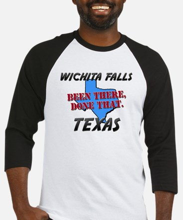 wichita falls texas - been there, done that Baseba