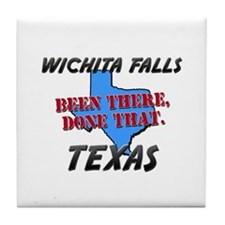 wichita falls texas - been there, done that Tile C