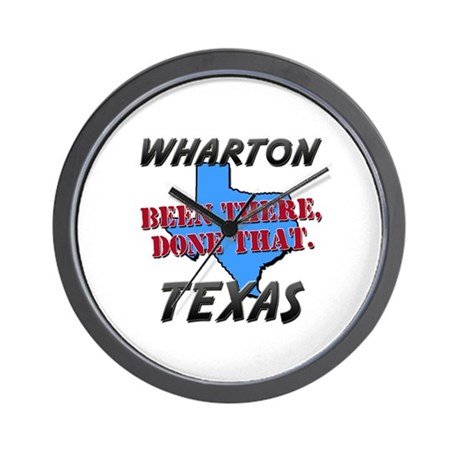 Wharton texas been there done that wall clock by for Wharton cad