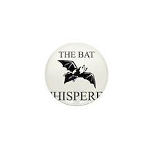 The Bat Whisperer Mini Button (10 pack)