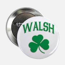 "Irish Walsh 2.25"" Button"