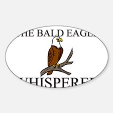 The Bald Eagle Whisperer Oval Decal