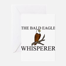 The Bald Eagle Whisperer Greeting Cards (Pk of 10)