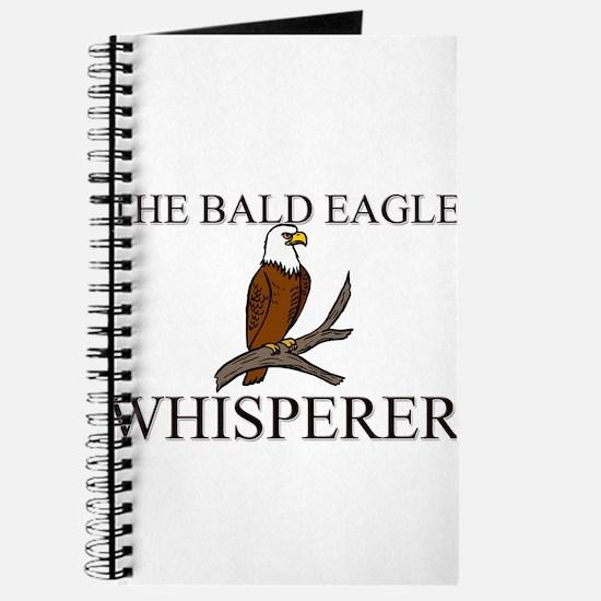The Bald Eagle Whisperer Journal