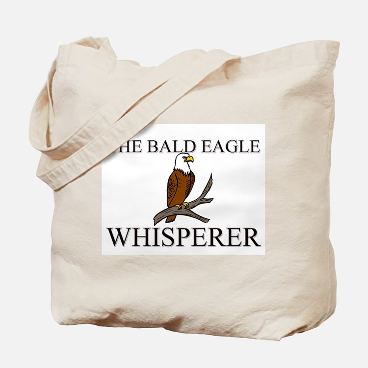 The Bald Eagle Whisperer Tote Bag